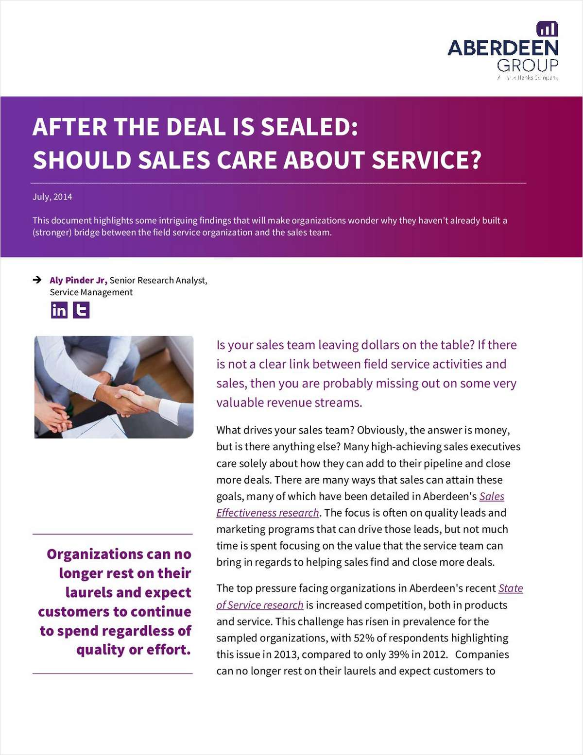 After the Deal is Sealed: Should Sales Care About Service