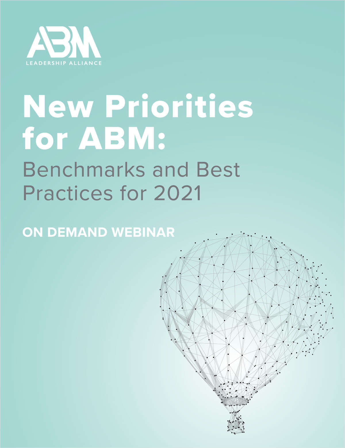 New Priorities for ABM: Benchmarks and Best Practices for 2021
