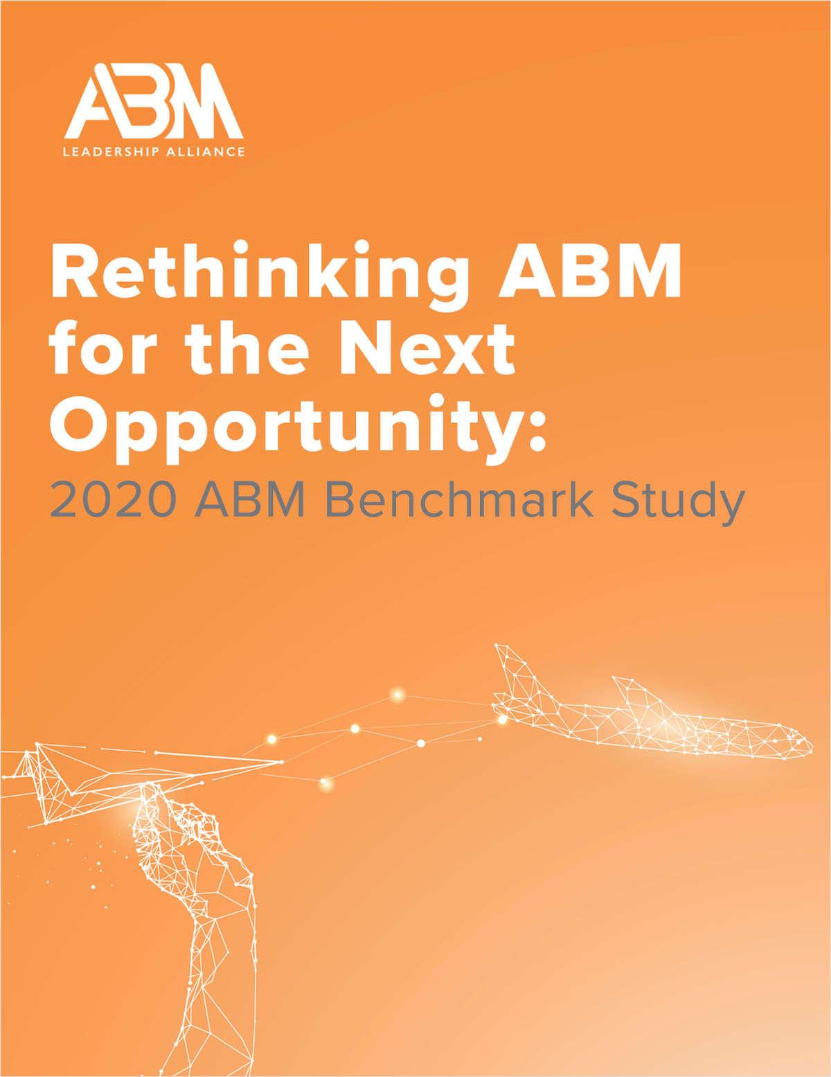 2020 ABM Benchmark Study: Rethinking ABM for the Next Opportunity