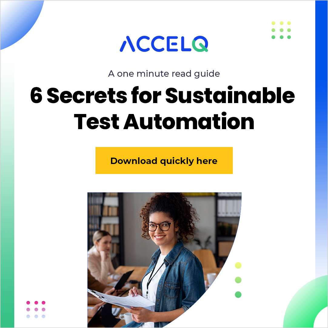 6 secrets for a sustainable test automation