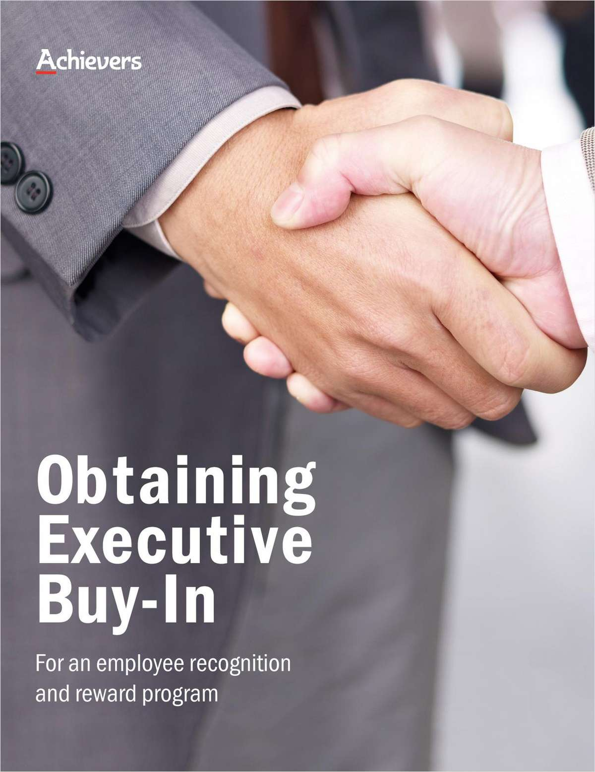 Obtaining Executive Buy-In for an Employee Recognition and Reward Program