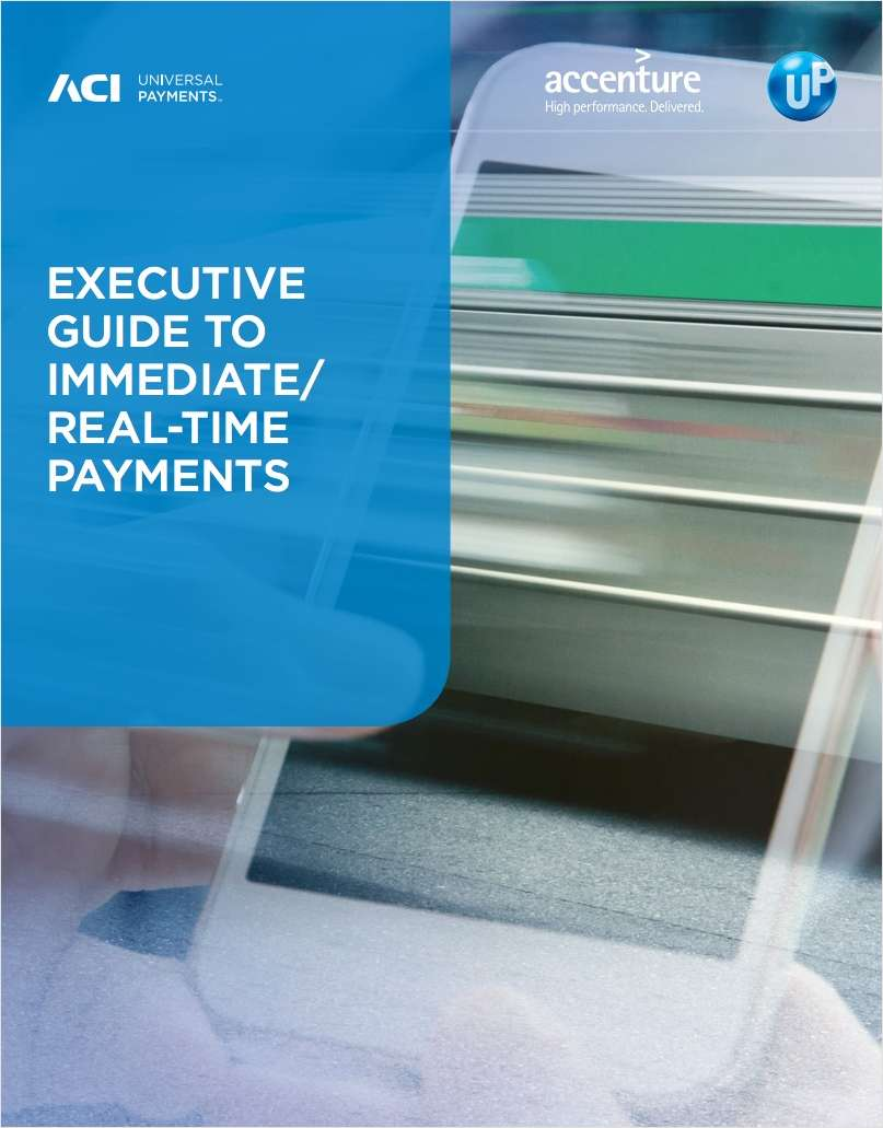 Executive Guide to Immediate Real-Time Payments   How Fast is Fast?