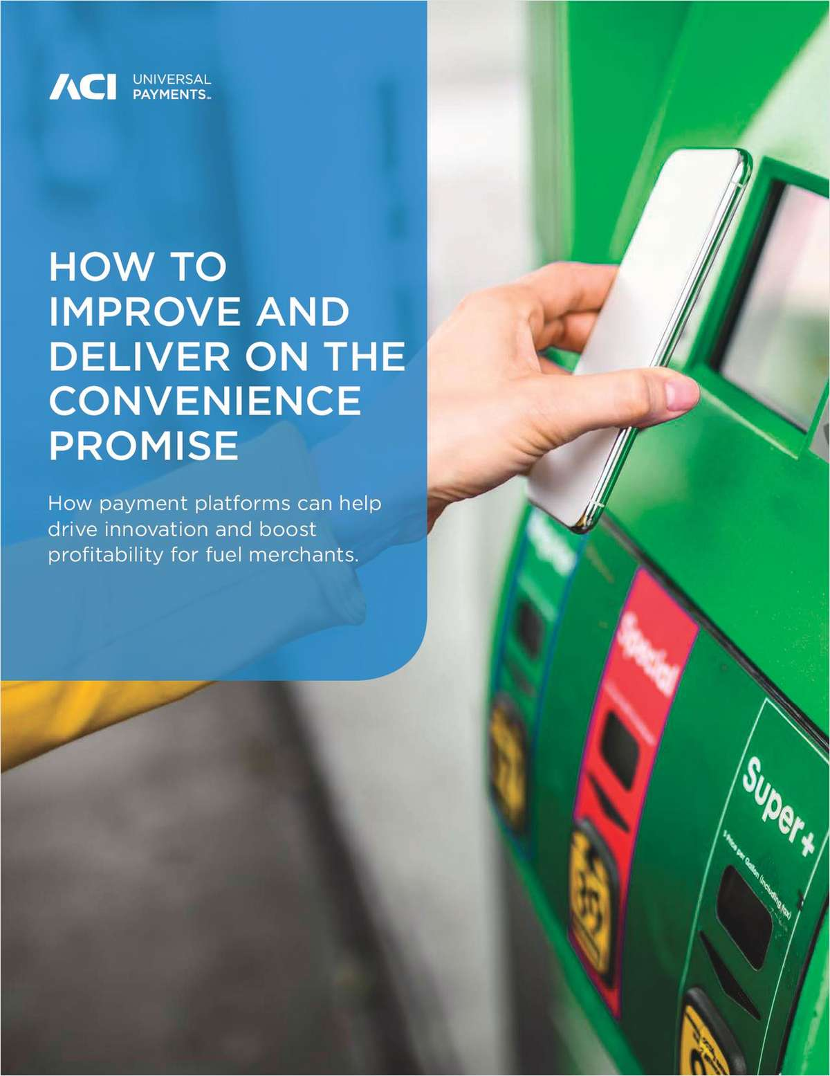 How Fuel Merchants Can Improve and Deliver on the Convenience Promise