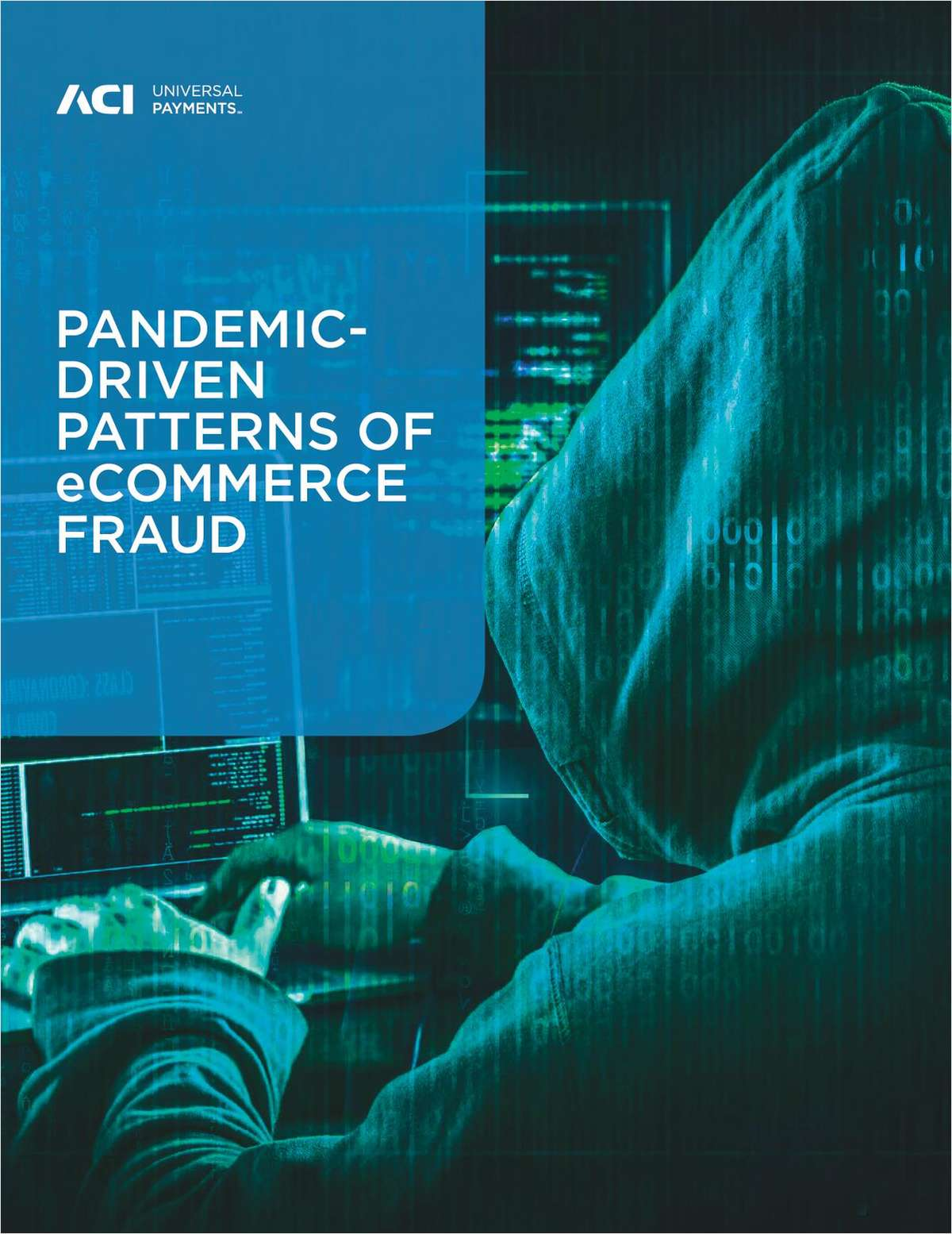 Merchant Fraud Management: Pandemic-Driven Patterns of eCommerce Fraud