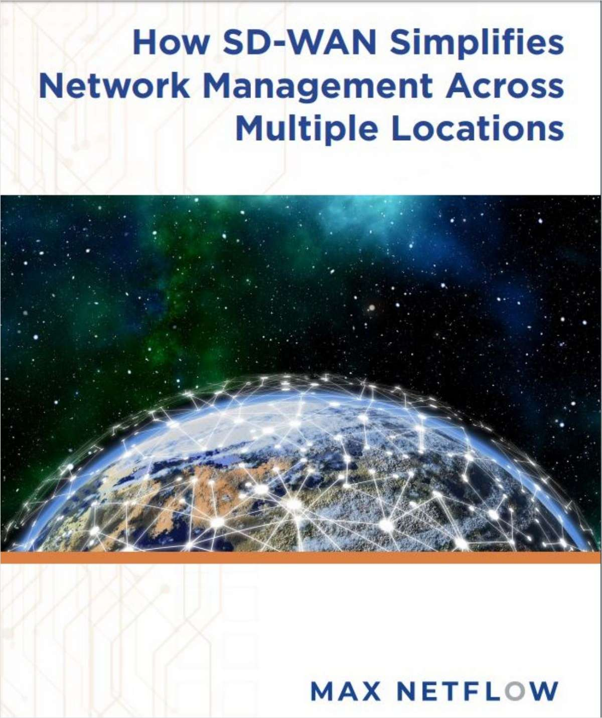 How SD-WAN Simplifies Network Management Across Multiple Locations