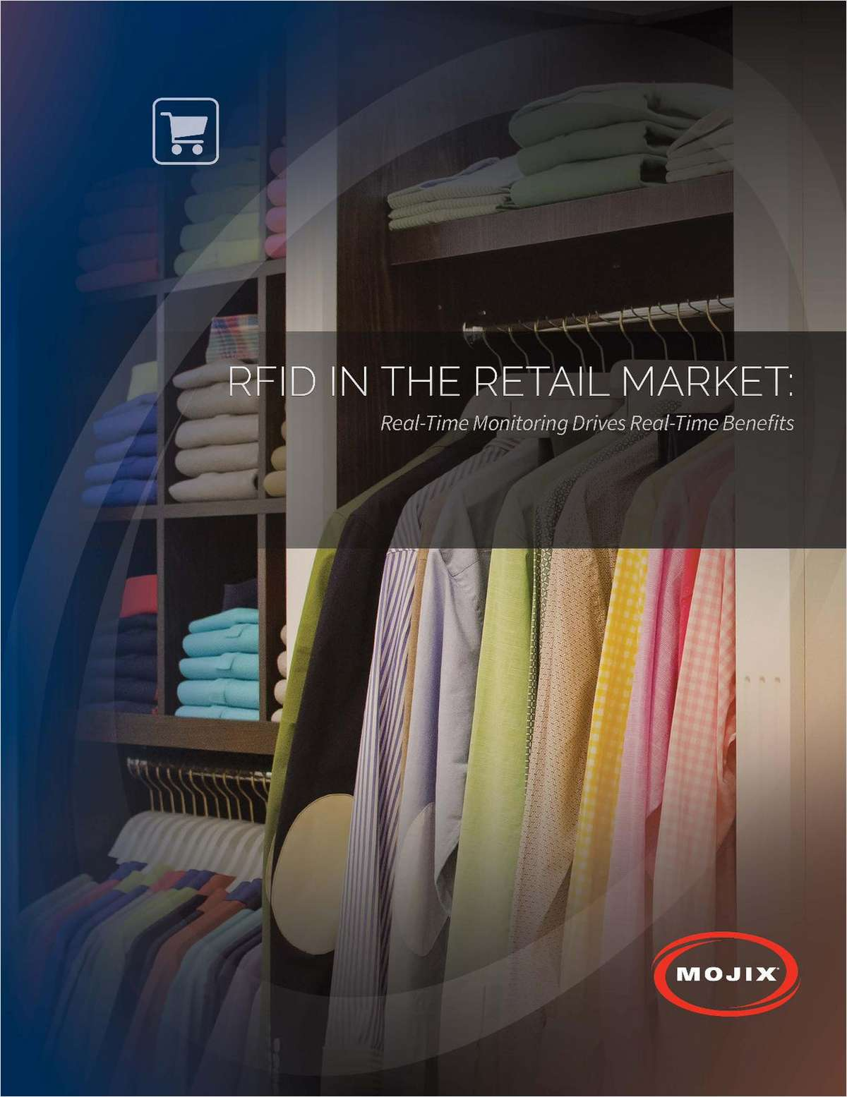 RFID IN THE RETAIL MARKET: Real-Time Monitoring Drives Real-Time Benefits