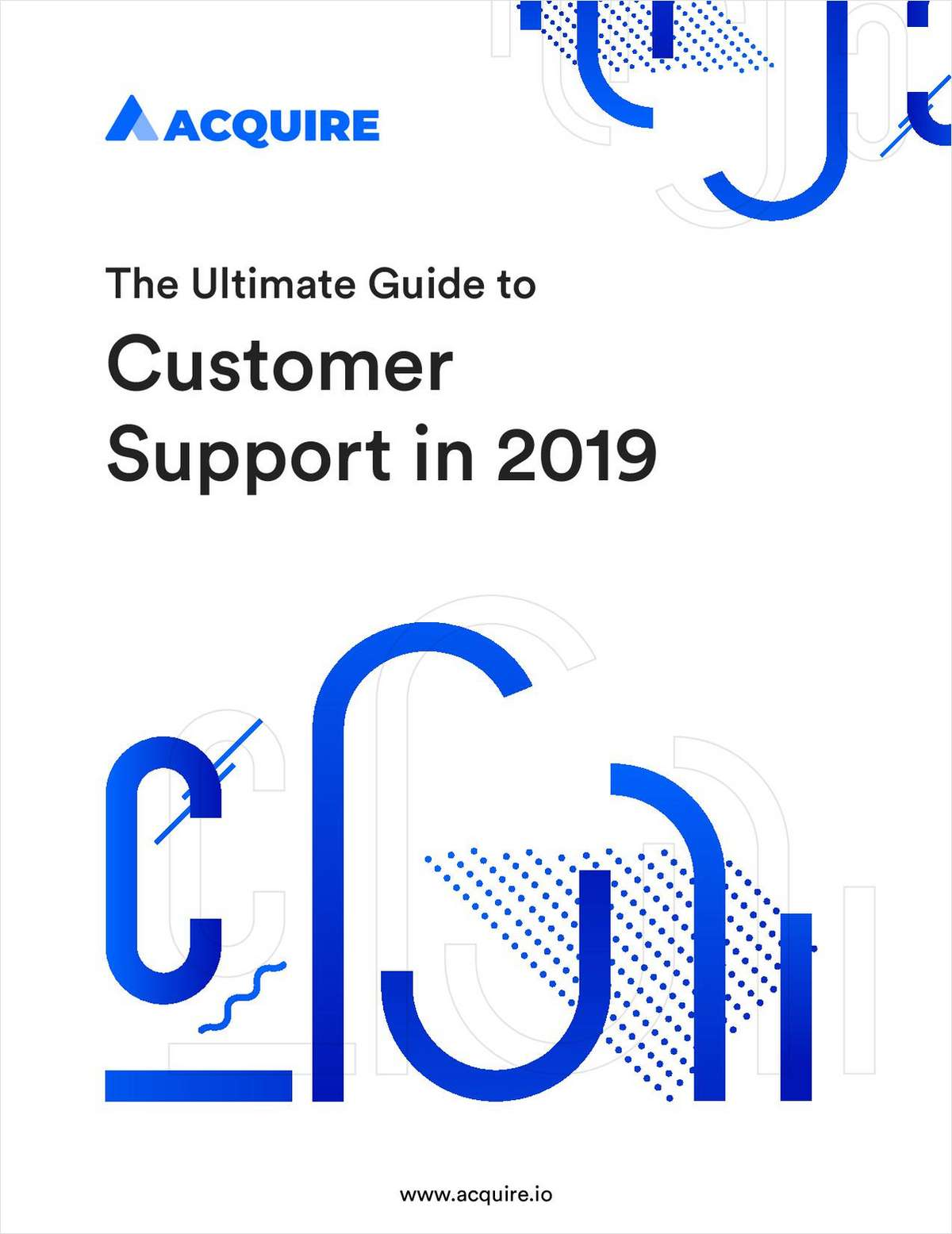 An Ultimate Guide to Customer Support in 2019