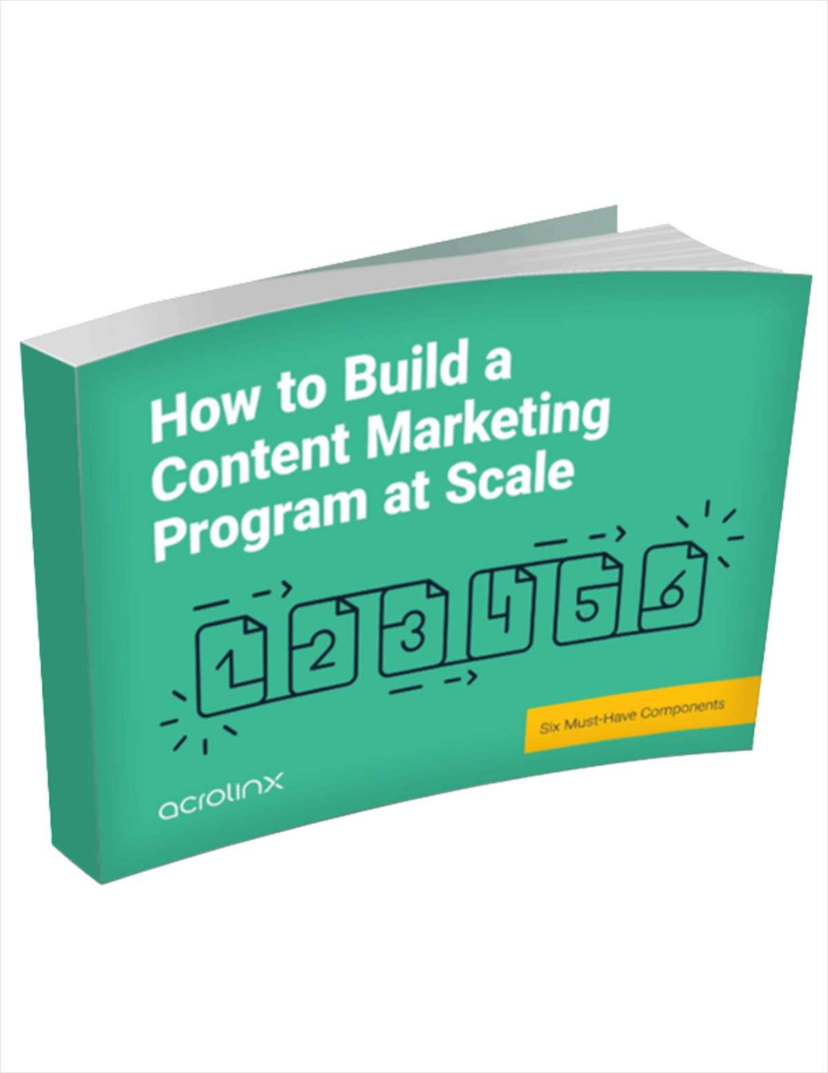 How to Build a Content Marketing Program at Scale: Six Must Have Components