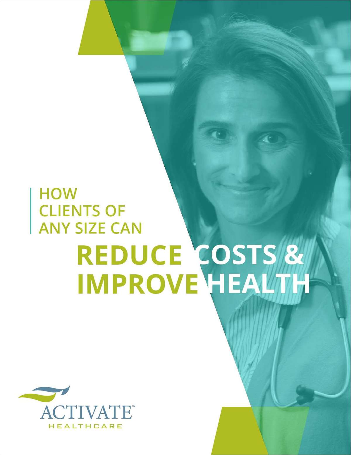 How Clients of Any Size Can Reduce Costs & Improve Health