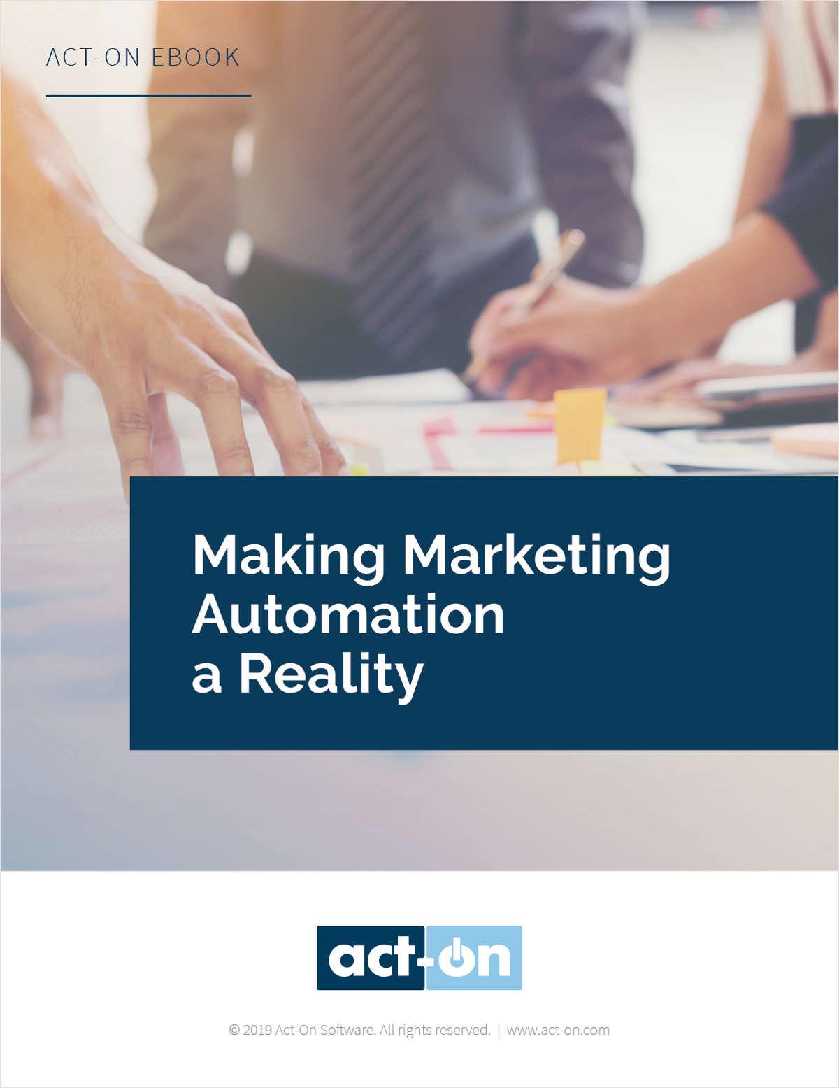 Making Marketing Automation a Reality