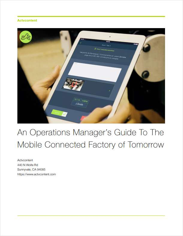 An Operations Manager's Guide To The Mobile Connected Factory of Tomorrow