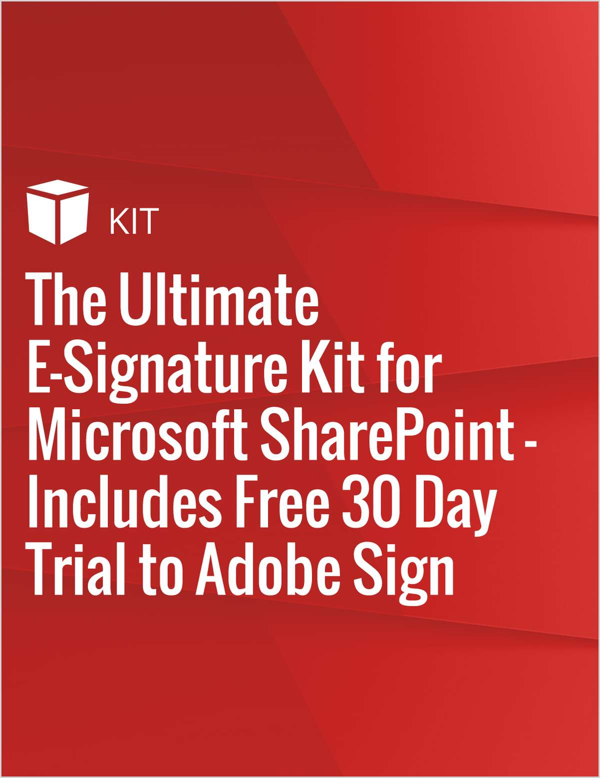 The Ultimate E-Signature Kit for Microsoft SharePoint - Includes Free 30 Day Trial to Adobe Sign