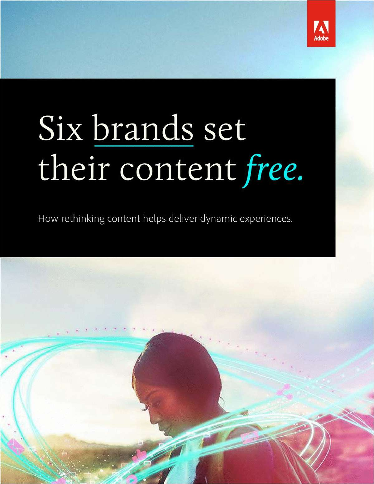 6 Brands Set Their Content Free