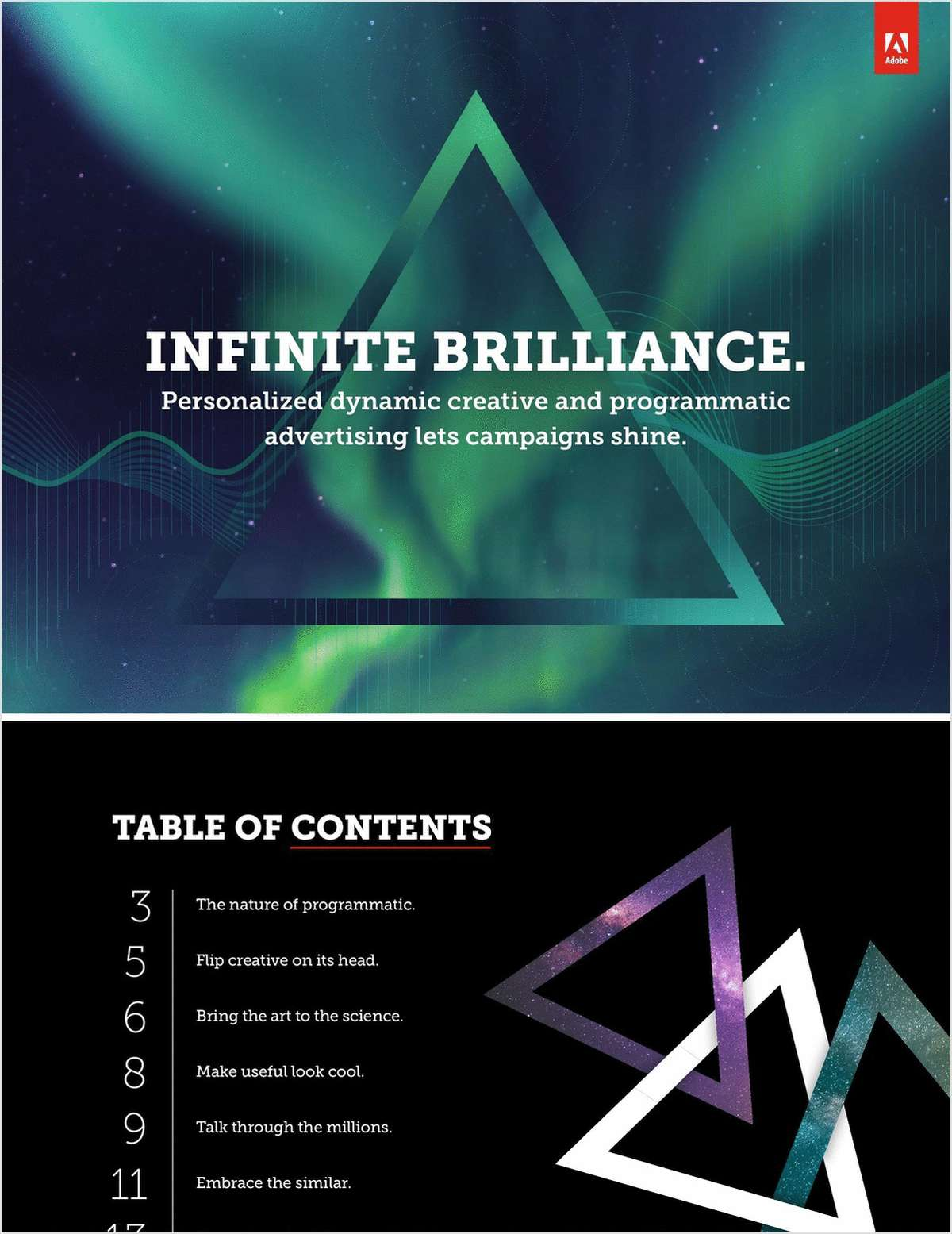 Infinite Brilliance. Personalized Dynamic Creative and Programmatic Advertising Lets Campaigns Shine.