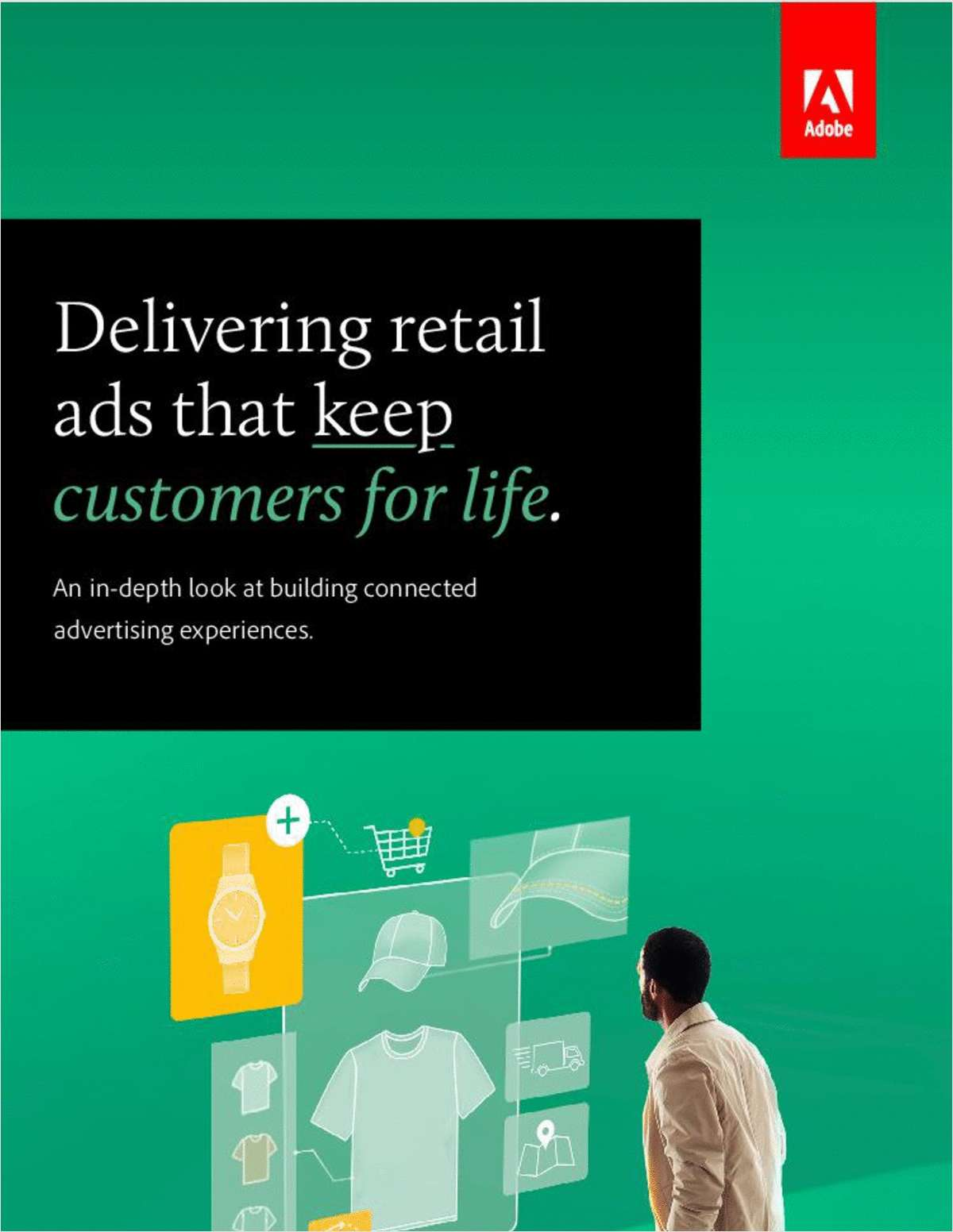 Delivering Retail Ads That Keep Customers for Life