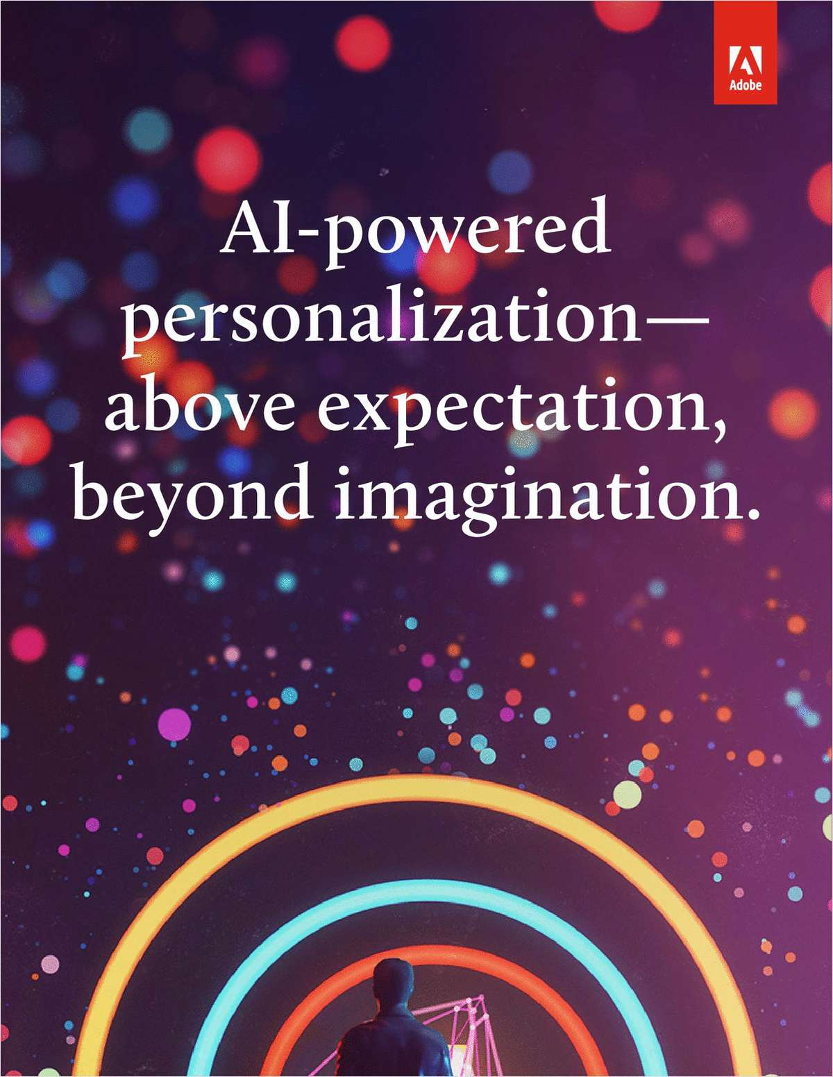 AI-Powered Personalization-- Above Expectation, Beyond Imagination
