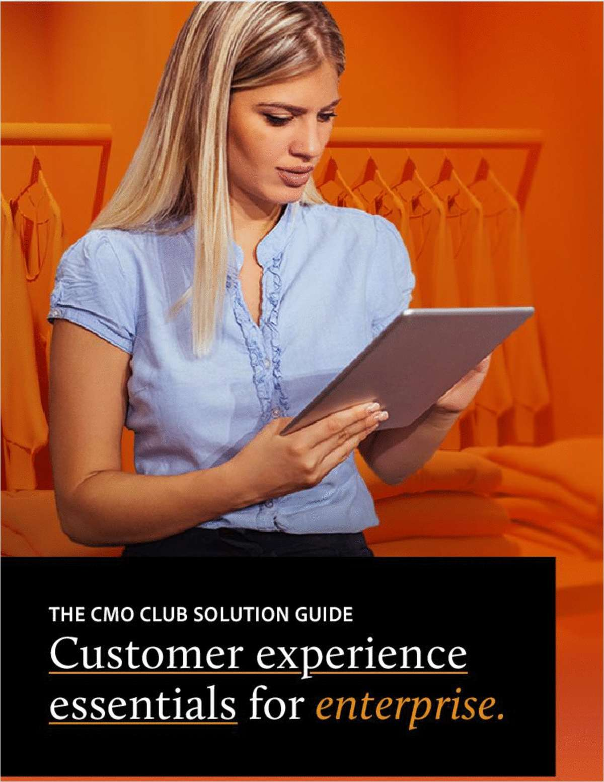 CMO Club Solution Guide Customer Experience Essentials