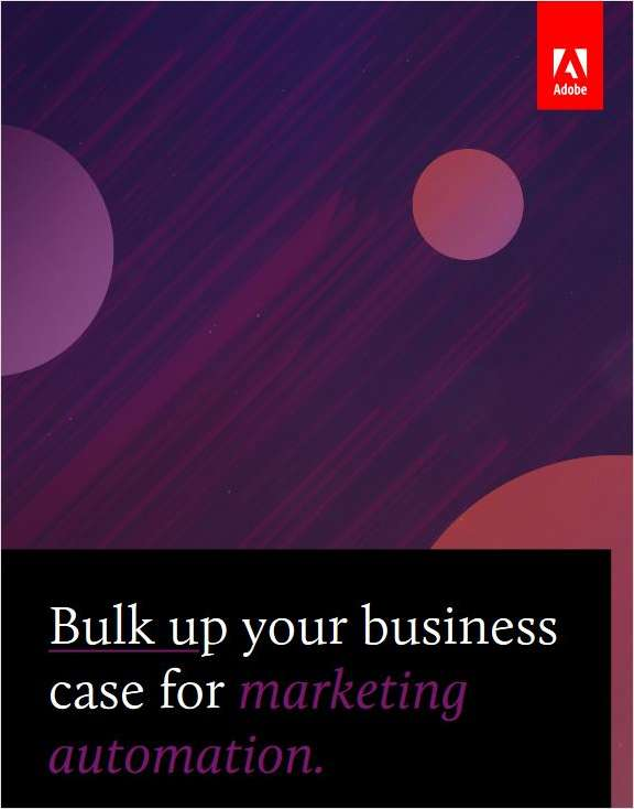 Bulk Up Your Business Case for Marketing Automation