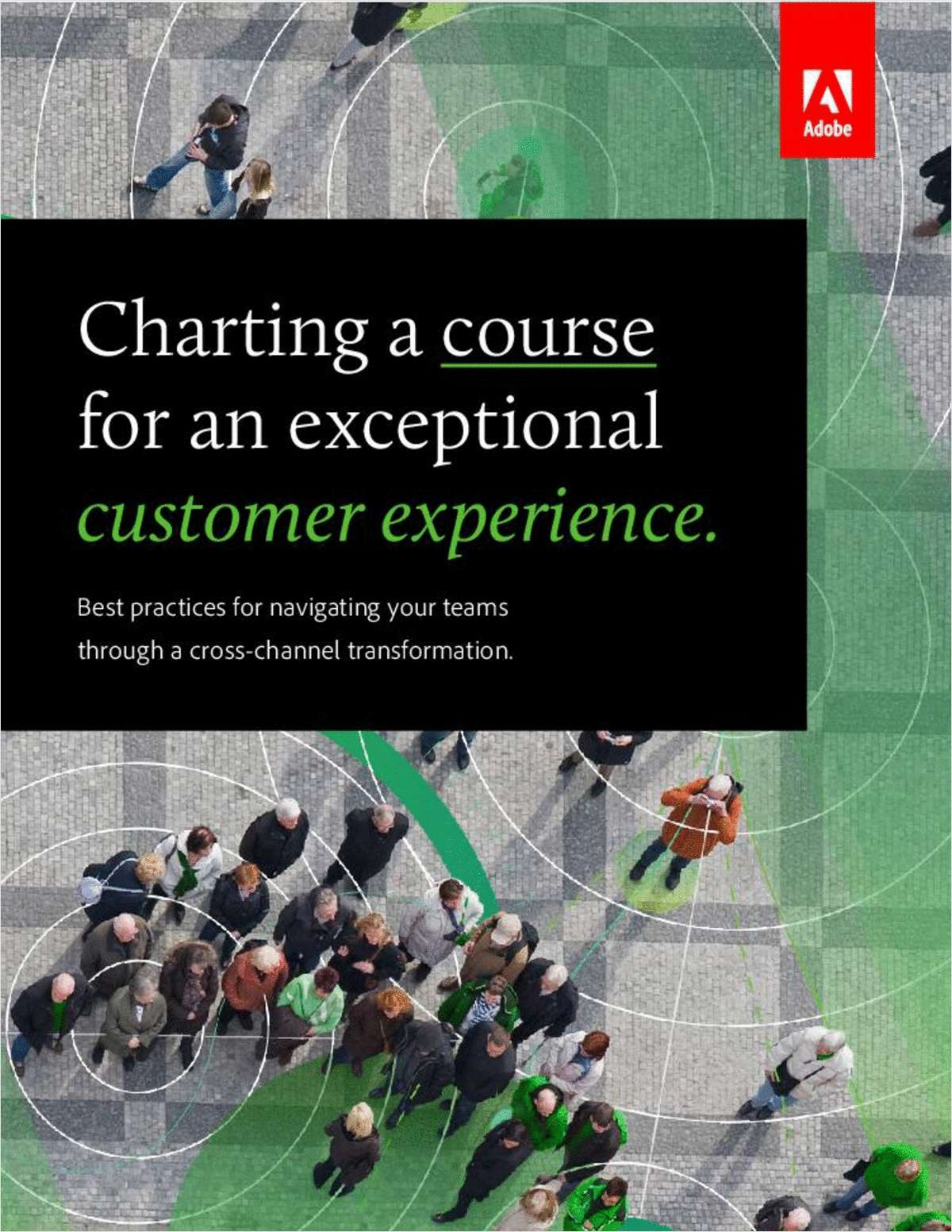 Charting a course for an exceptional customer experience