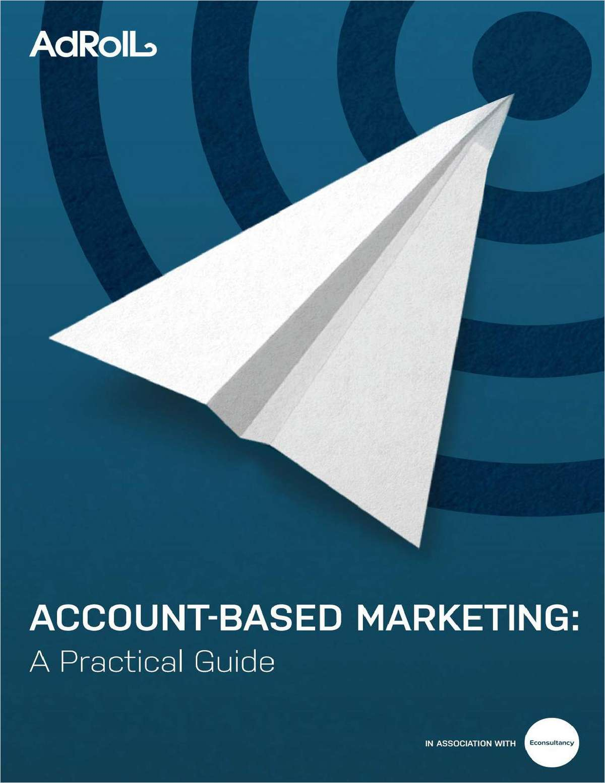 Account-Based Marketing: A Practical Guide
