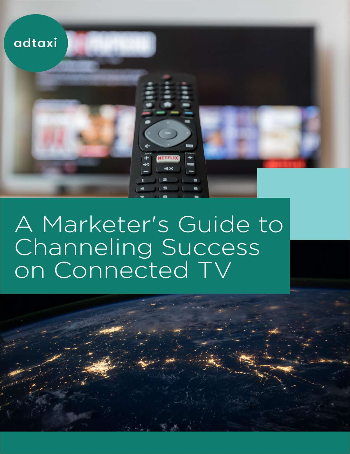 A Marketer's Guide to Channeling Success on Connected TV