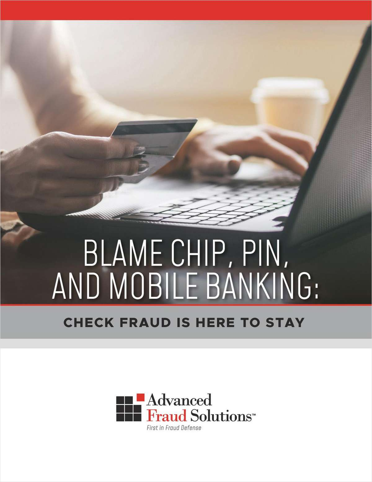 Why Check Fraud is Here to Stay & How Your Credit Union Can Combat It