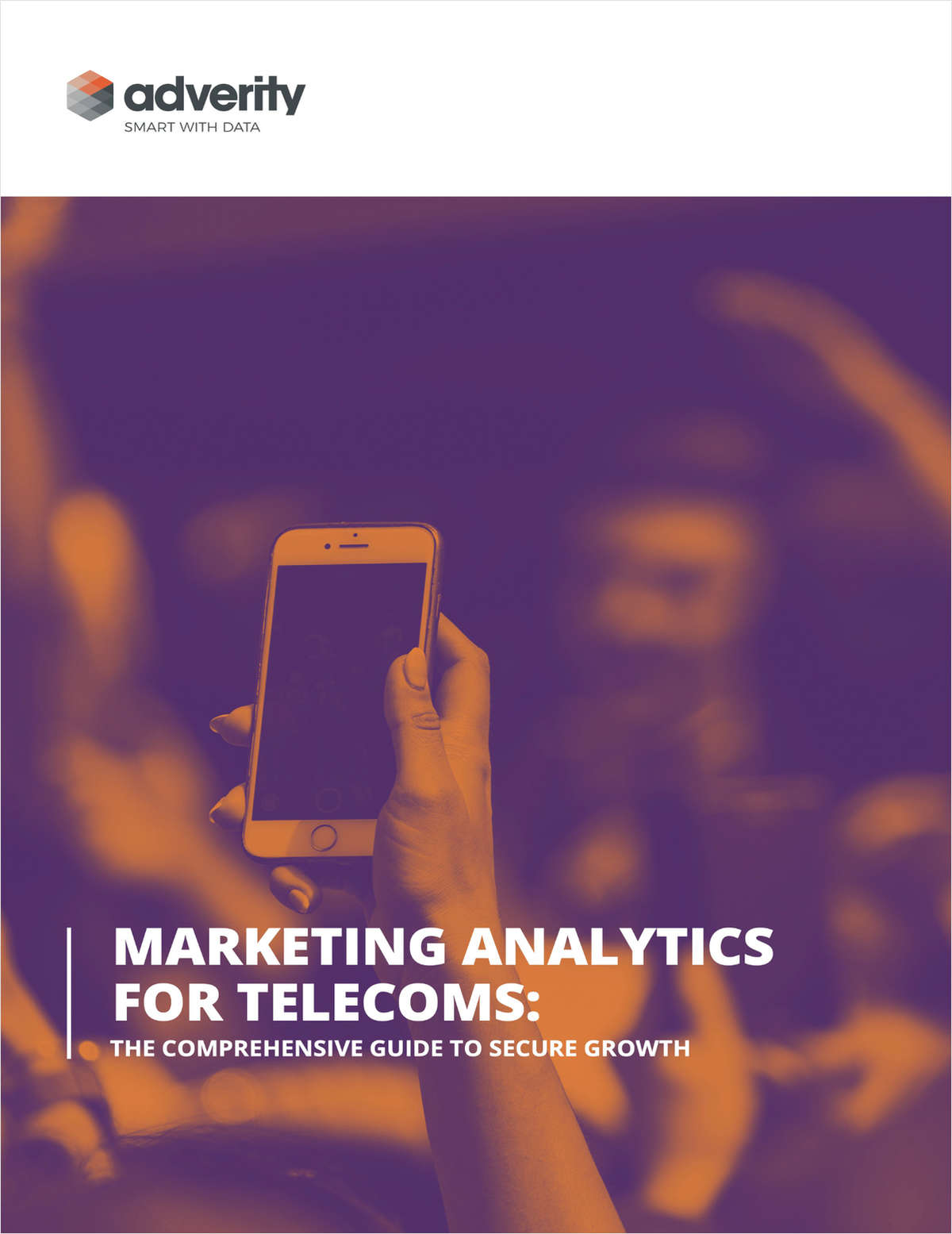 Marketing Analytics for Telecoms: The Comprehensive Guide to Secure Growth