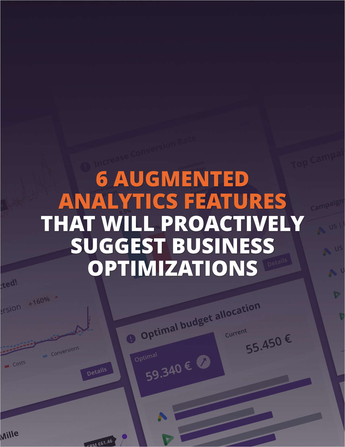 6 AUGMENTED ANALYTICS FEATURES THAT WILL PROACTIVELY SUGGEST BUSINESS OPTIMIZATIONS