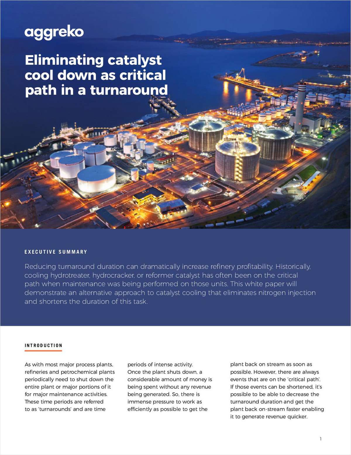 Eliminating Catalyst Cool Down as Critical Path in a Turnaround