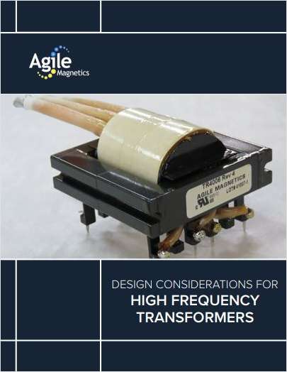 Design Considerations for High Frequency Transformers