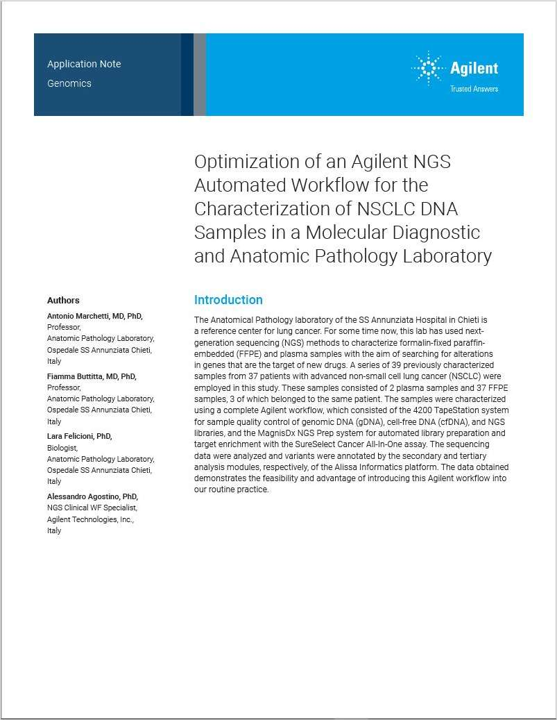 Optimization of an Agilent NGS Automated Workflow for the Characterization of NSCLC DNA Samples in a Molecular Diagnostic and Anatomic Pathology Laboratory
