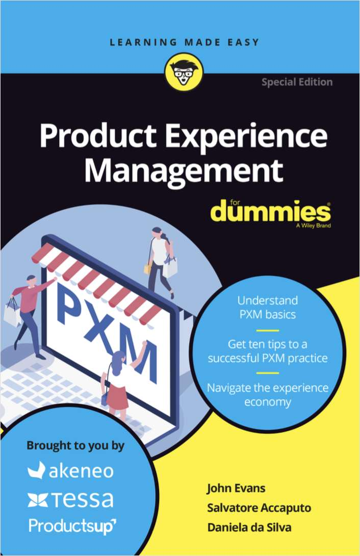 Product Experience Management (PXM) for Dummies