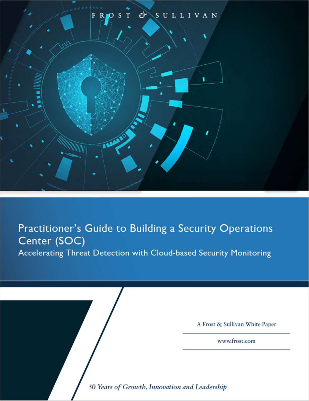 Frost & Sullivan: Practitioner's Guide to Building a Security Operations Center