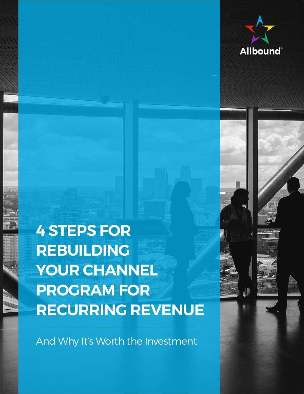 4 Steps for Rebuilding Your Channel Program for Recurring Revenue