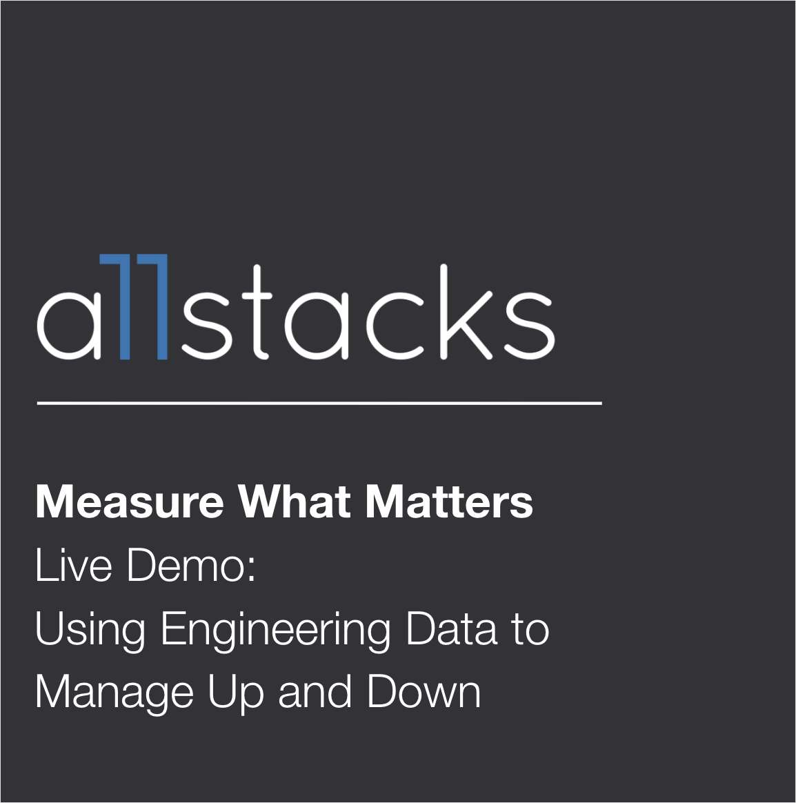 Demo: Using Engineering Data to Manage Up and Down