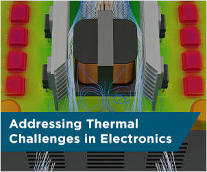 Addressing Thermal Challenges in Electronics