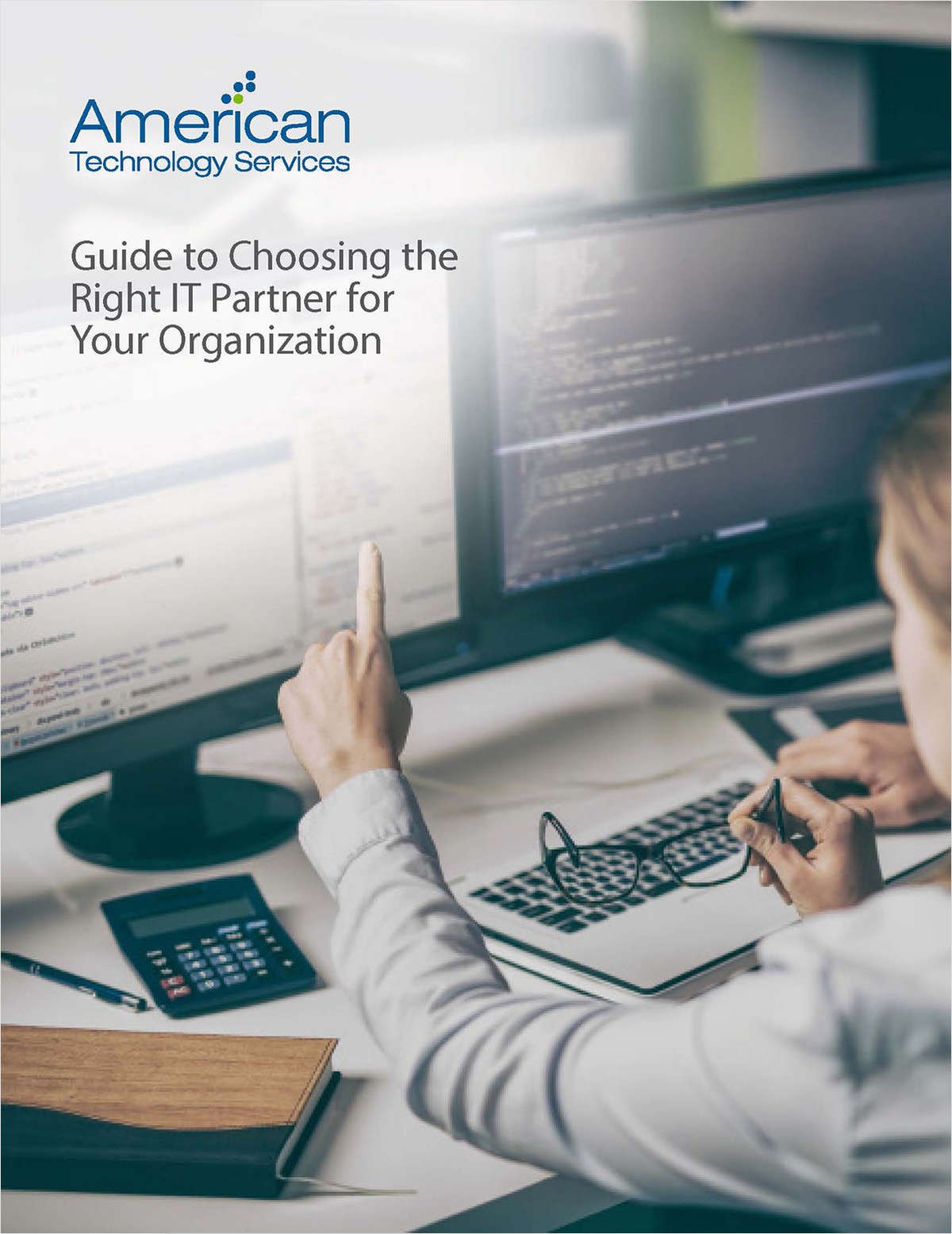 Guide to Choosing the Right IT Partner for Your Organization