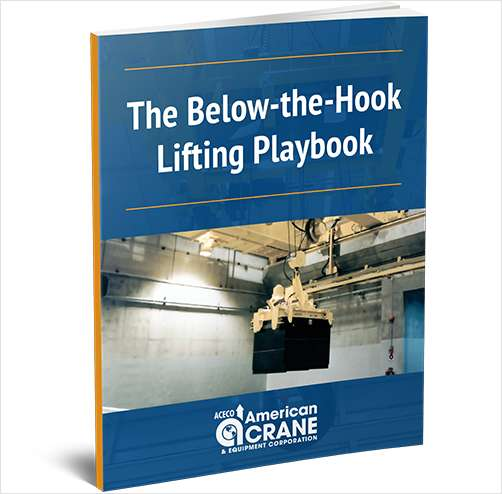 The Below-the-Hook Lifting Playbook