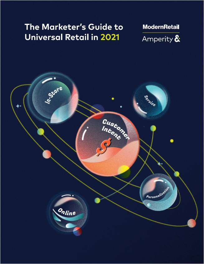 The marketer's guide to universal retail in 2021