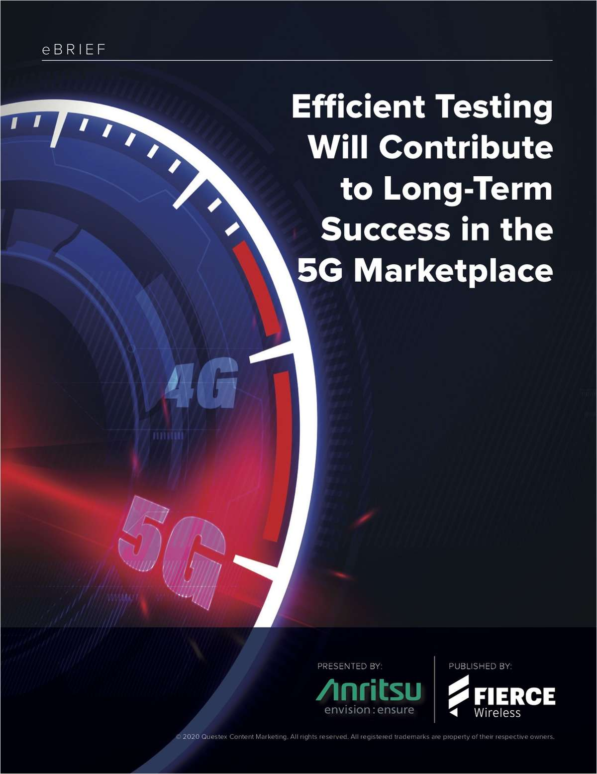 Efficient Testing Will Contribute to Long-Term Success in the 5G Marketplace
