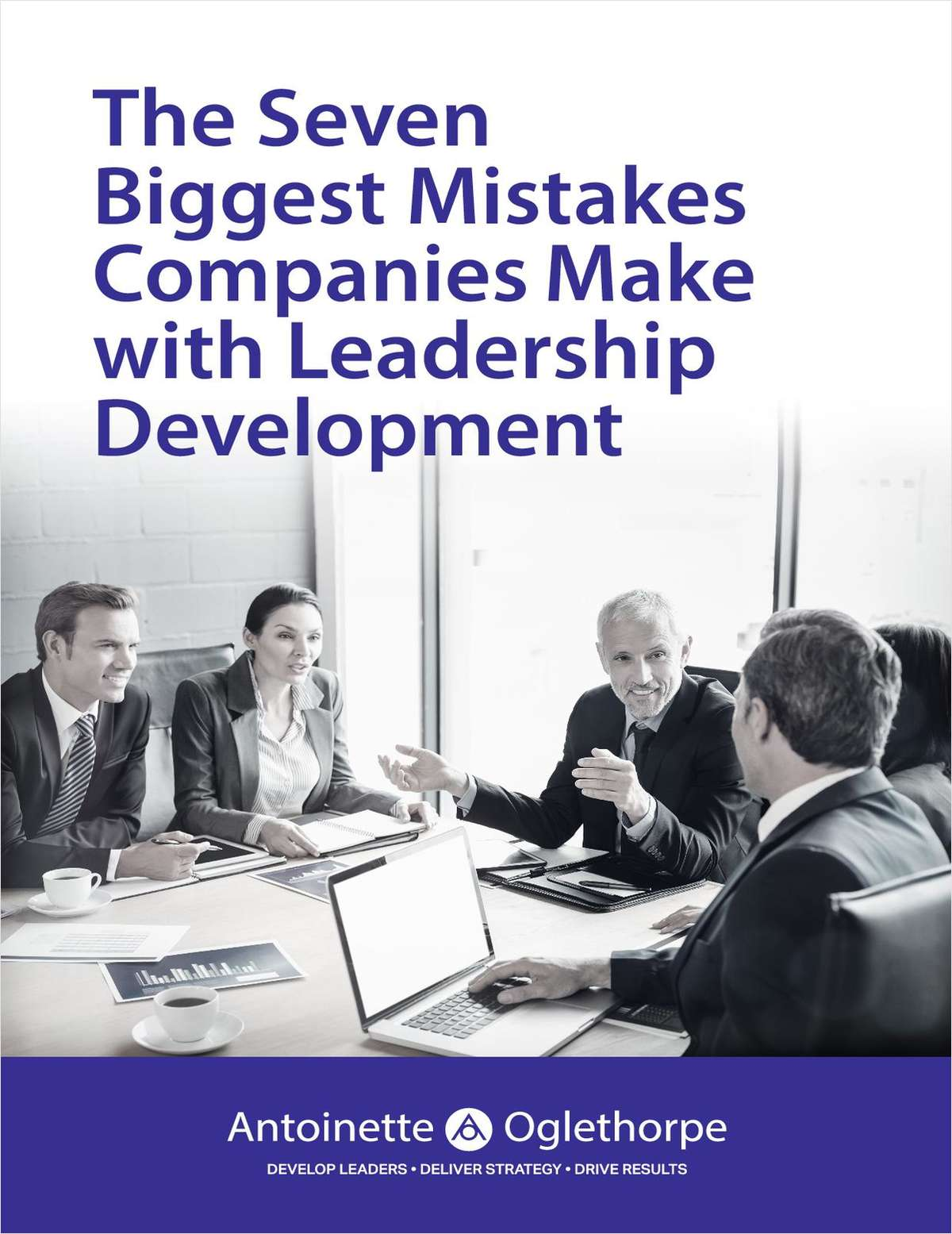 The Seven Biggest Mistakes Companies Make with Leadership Development