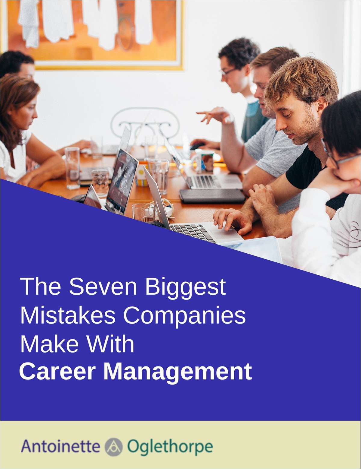 The Seven Biggest Mistakes Companies Make With Career Management