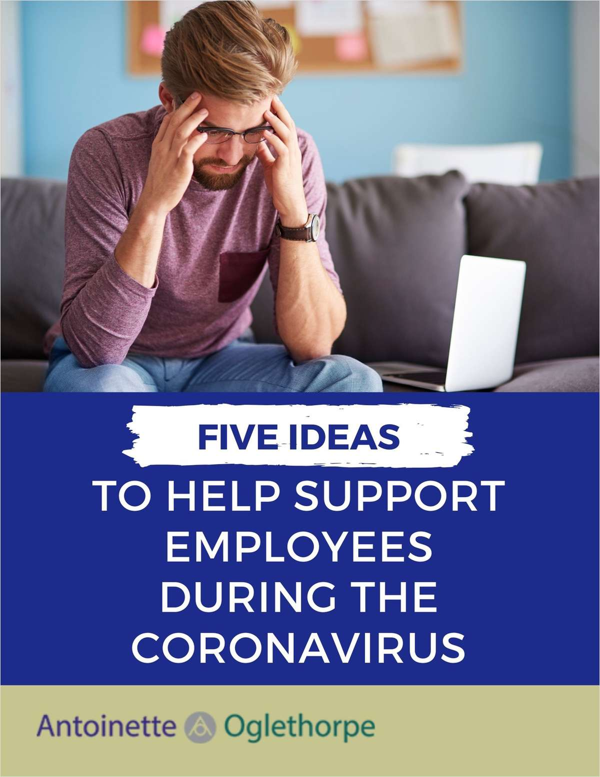 Five Ideas to Help Support Employees During the Coronavirus