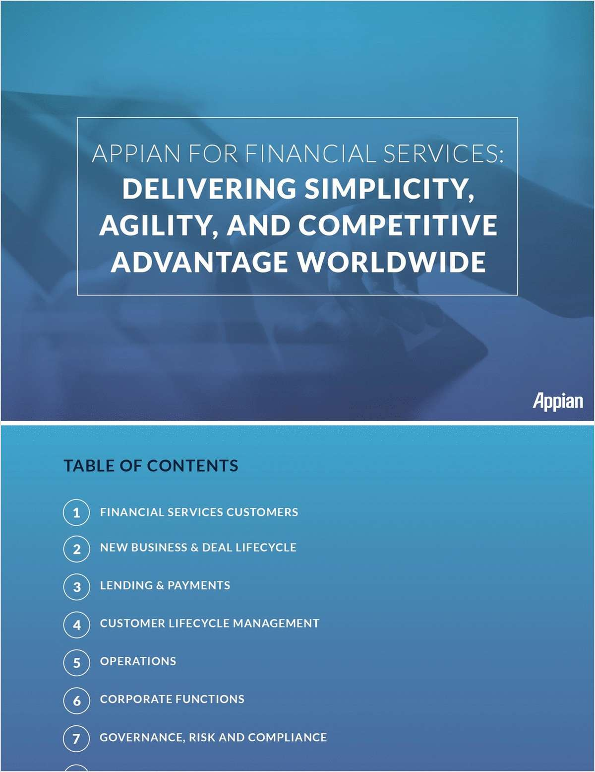 Appian for Financial Services -- Delivering Simplicity, Agility, and Competitive Advantage Worldwide