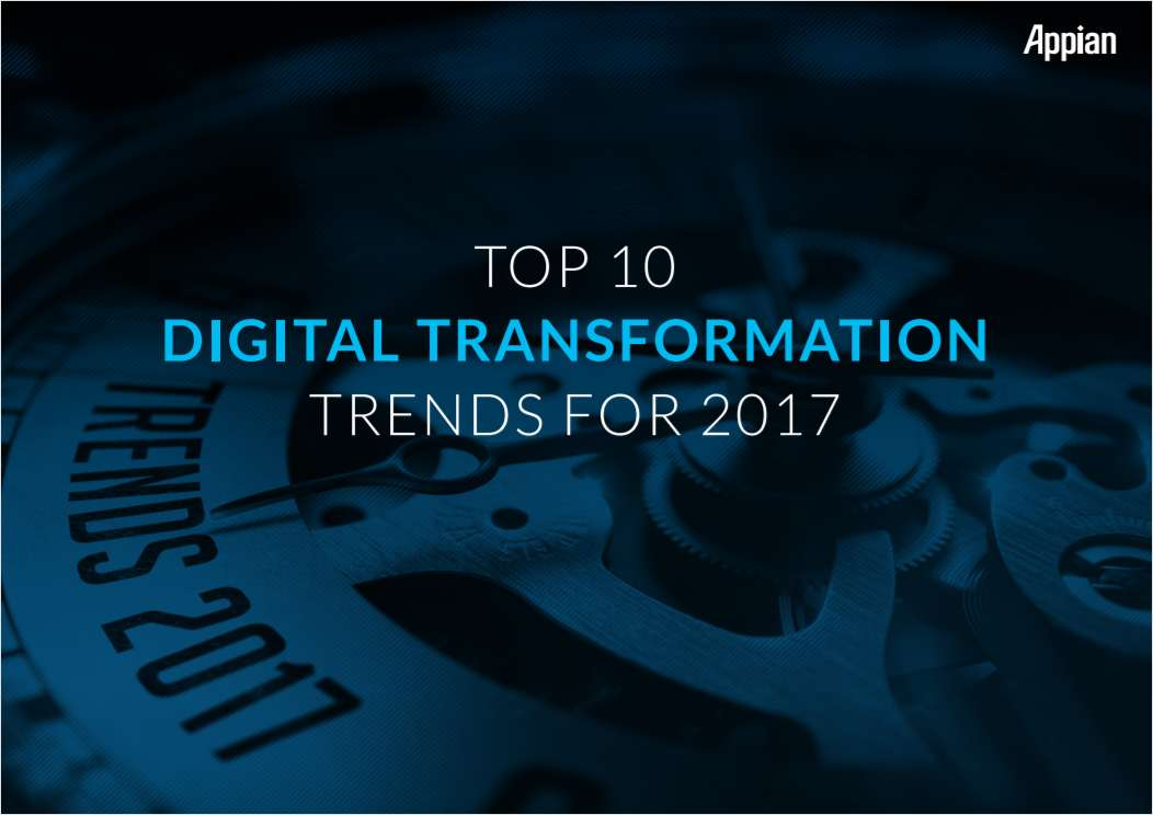 Top 10 Digital Transformation Trends for 2017