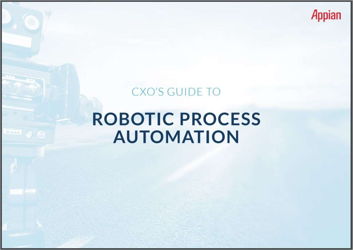 The CXO's Guide to Robotic Process Automation