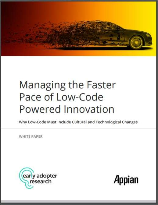 Managing the Faster Pace of Low-Code Powered Innovation