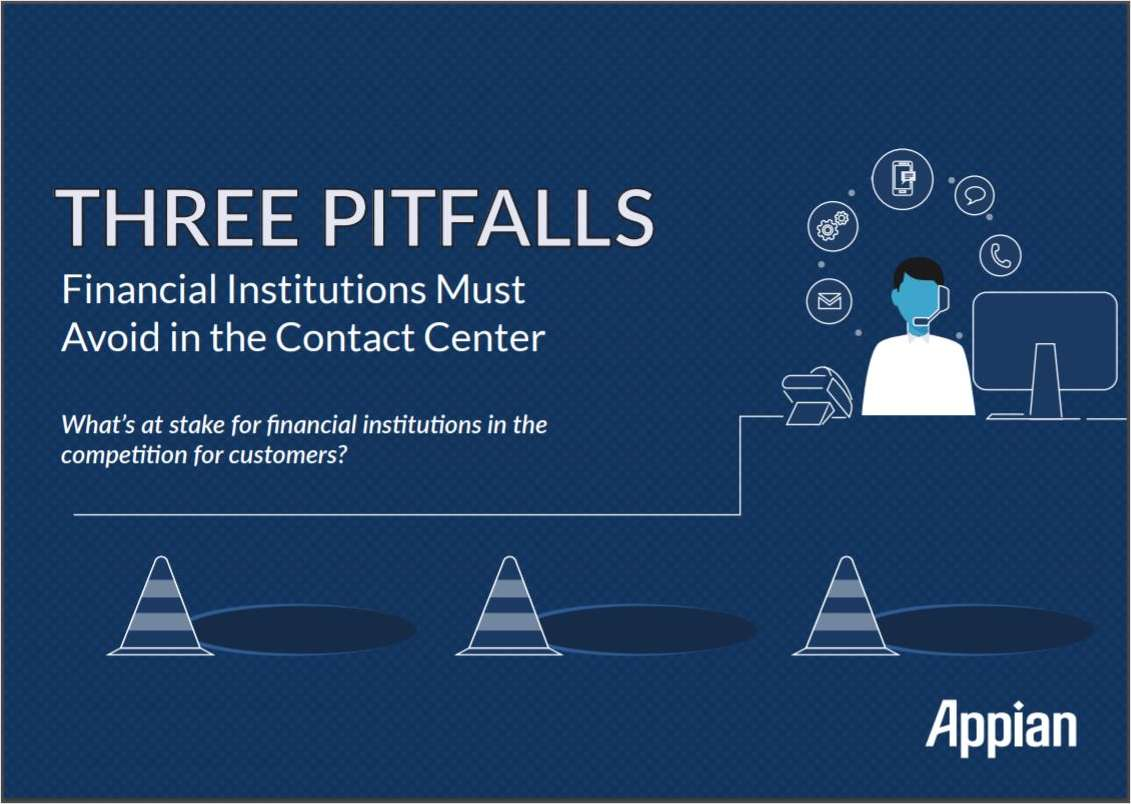 Three Pitfalls Financial Institutions Must Avoid in the Contact Center