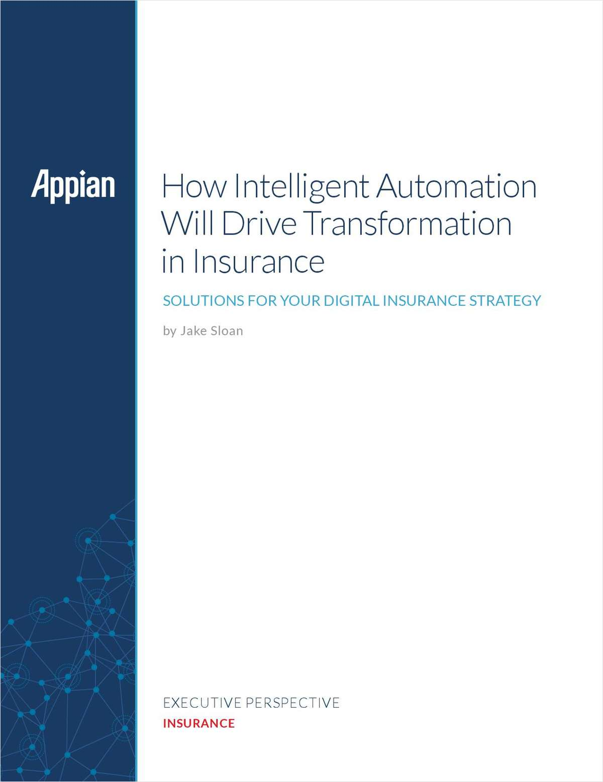 How Intelligent Automation Will Drive Transformation in Insurance