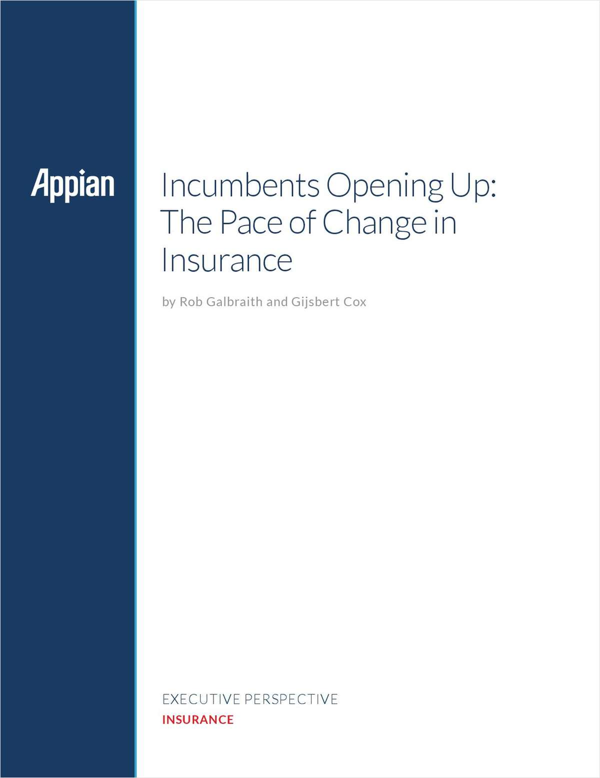 Executive Perspective: Incumbents Opening Up: The Pace of Change in Insurance